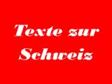 Texte zur Schweiz