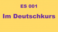 ES001 - Im Deutschkurs