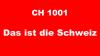 CH1001 - Das ist die Schweiz