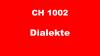 CH1002 - Dialekte
