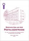 Geschichten aus der Pestalozzistrasse Band 1